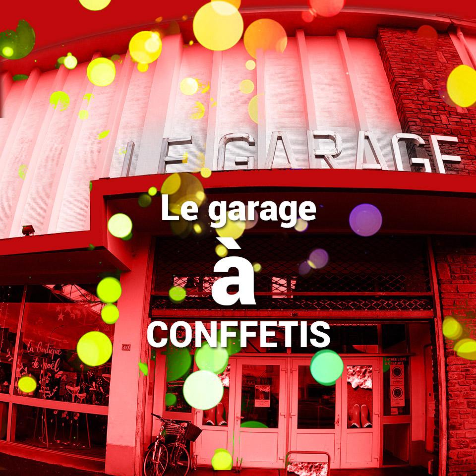 DYNAMO Garage à CONFFETIS
